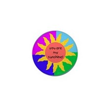 You are my sunshine Mini Button (10 pack)