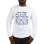 Great Dog Activities Long Sleeve T-Shirt