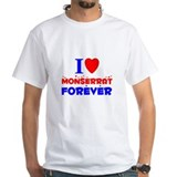 I Love Monserrat Forever - Shirt
