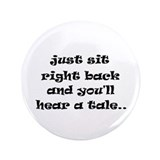 "Just sit right back 3.5"" Button (100 pack)"