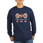 Peace Love Sew Sewing Long Sleeve Dark T-Shirt