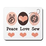 Peace Love Sew Sewing Mousepad