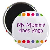 "My Mommy does Yoga 2.25"" Magnet (10 pack)"