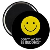 Don't Worry Be Buddhist Magnet