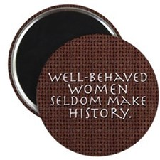 """Well-behaved women"" 2.25"" Magnet (10 pack)"
