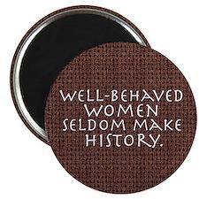 """Well-behaved women"" 2.25"" Magnet (10 pack)"