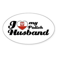 I love my Polish Husband Oval Decal
