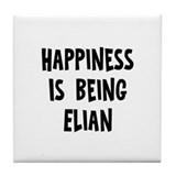Happiness is being Elian Tile Coaster