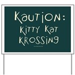 Kaution: Kitty Cat Crossing Yard Sign