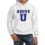 Above U Hooded Sweatshirt