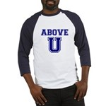 Above U Baseball Jersey