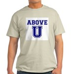Above U Light T-Shirt
