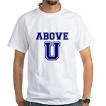 Above U White T-Shirt