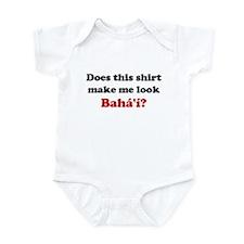 Make Me Look Baha'i Infant Bodysuit