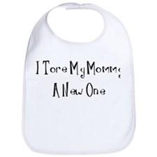 I Tore My Mommy A New One Bib
