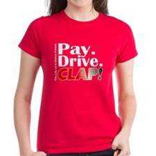 Pay, Drive, Clap - Dance Parent Tee