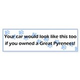 Your Car Great Pyrenees Bumper Bumper Sticker