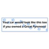 Your Car Great Pyrenees Bumper Car Sticker