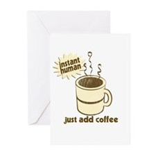 Instant Human - Just Add Coffee Greeting Cards (Pk