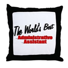 """The World's Best Administrative Assistant"" Throw"