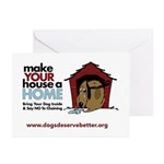 A Dog House is NOT A Home Greeting Cards (Pk of 10