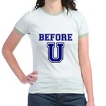 Before U Jr. Ringer T-Shirt