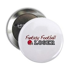 "Fantasy Football Loser 2.25"" Button"