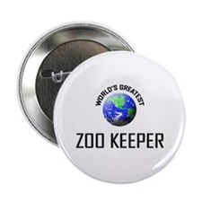 "World's Greatest ZOO KEEPER 2.25"" Button"