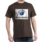 World's Greatest YOUTH WORKER T-Shirt