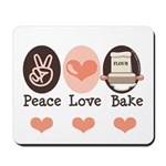 Peace Love Bake Bakers Baking Mousepad