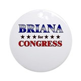 BRIANA for congress Ornament (Round)