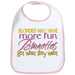 Brunettes Get What They Want Bib