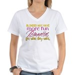 Brunettes Get What They Want Women's V-Neck T-Shir