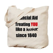 Financial Aid Hooker Tote Bag