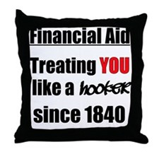 Financial Aid Hooker Throw Pillow