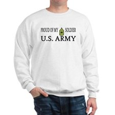MSG - Proud of my soldier Sweatshirt
