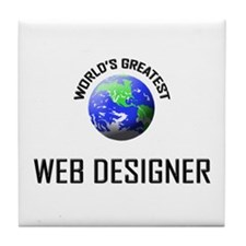 World's Greatest WEB DESIGNER Tile Coaster