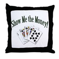 Show Me the Money Poker Throw Pillow