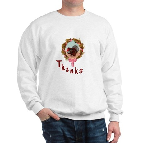 Thanks Turkey Sweatshirt