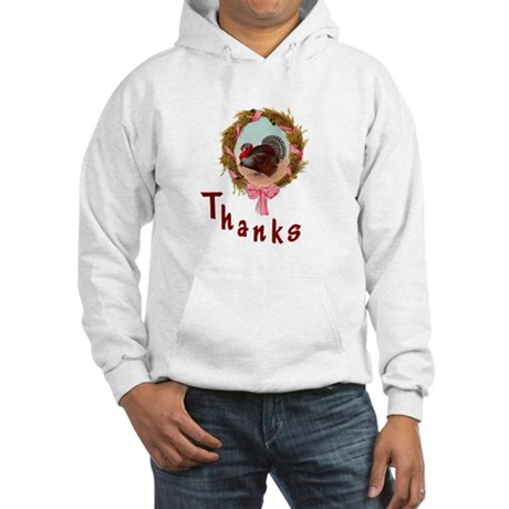 Thanks Turkey Hooded Sweatshirt