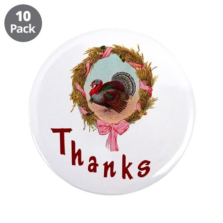 "Thanks Turkey 3.5"" Button (10 pack)"