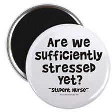 Sufficiently Stressed Nurse Magnet