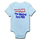 Weird Turn Pro Infant Bodysuit