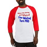 Weird Turn Pro Baseball Jersey