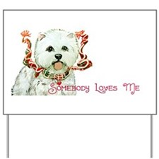 Westhighland White Terrier Lo Yard Sign