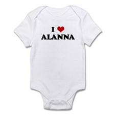 I Love ALANNA Onesie