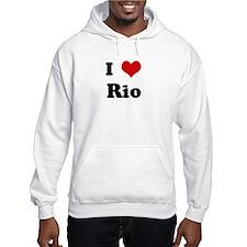 I Love Rio Hoodie