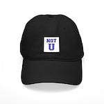 Not U Black Cap