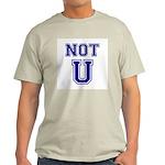 Not U Light T-Shirt