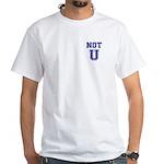 Not U White T-Shirt